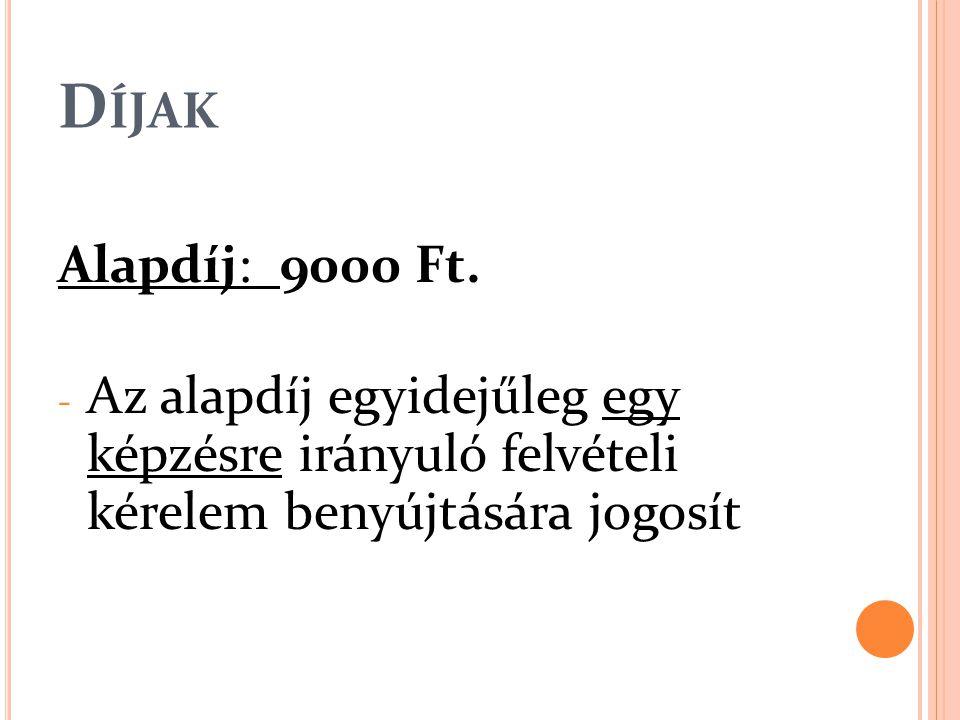 D ÍJAK Alapdíj: 9000 Ft.