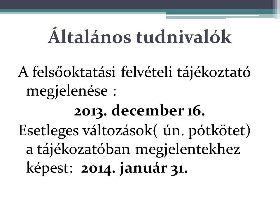 Elérhetőség Az Oktatási és Kulturális Államtitkárság tájékoztatójának teljes anyagát a hivatalos honlapján: www.felvi.hu www.felvi.hu mindenki számára hozzáférhető formában közzéteszi.