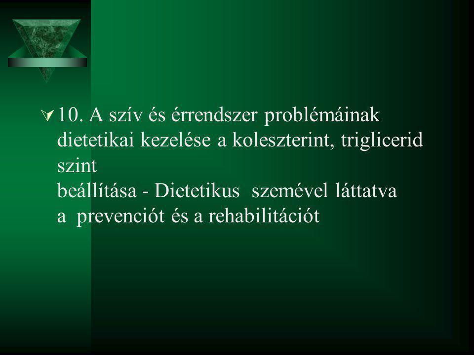 Koleszterin szerepe  Ez az egyik legfontosabb alkotóelemünk.