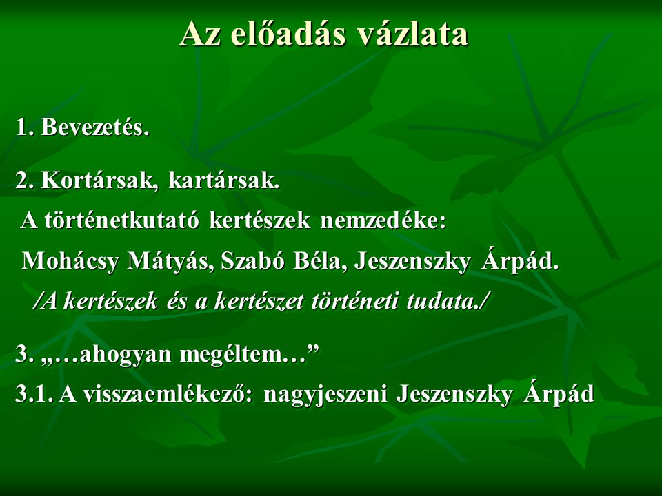 """""""A magyar kertészet története ahogyan megéltem  Megjelenés h."""