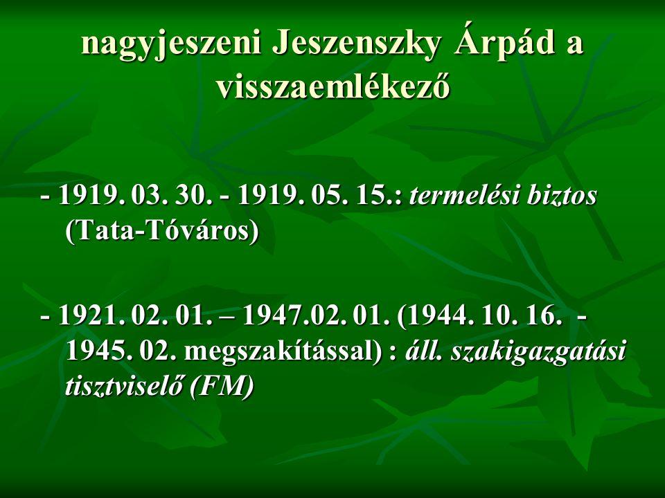 nagyjeszeni Jeszenszky Árpád a visszaemlékező - 1944.