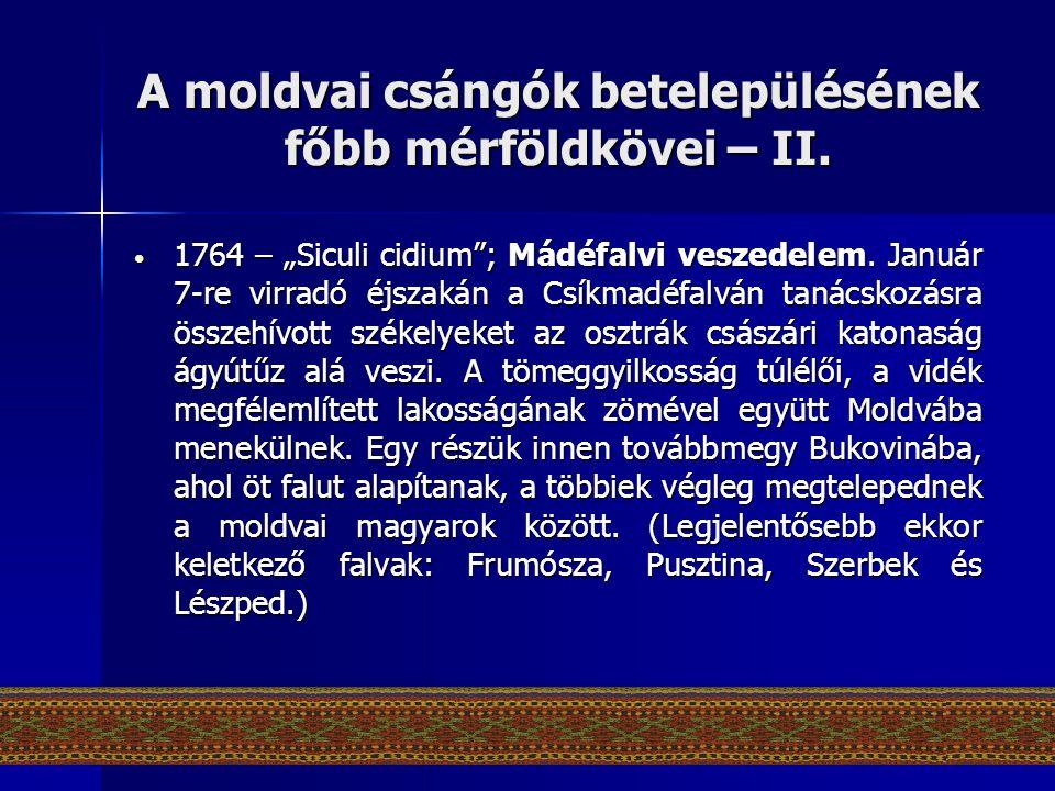 """A moldvai csángók betelepülésének főbb mérföldkövei – II. • 1764 – """"Siculi cidium""""; Mádéfalvi veszedelem. Január 7-re virradó éjszakán a Csíkmadéfalvá"""