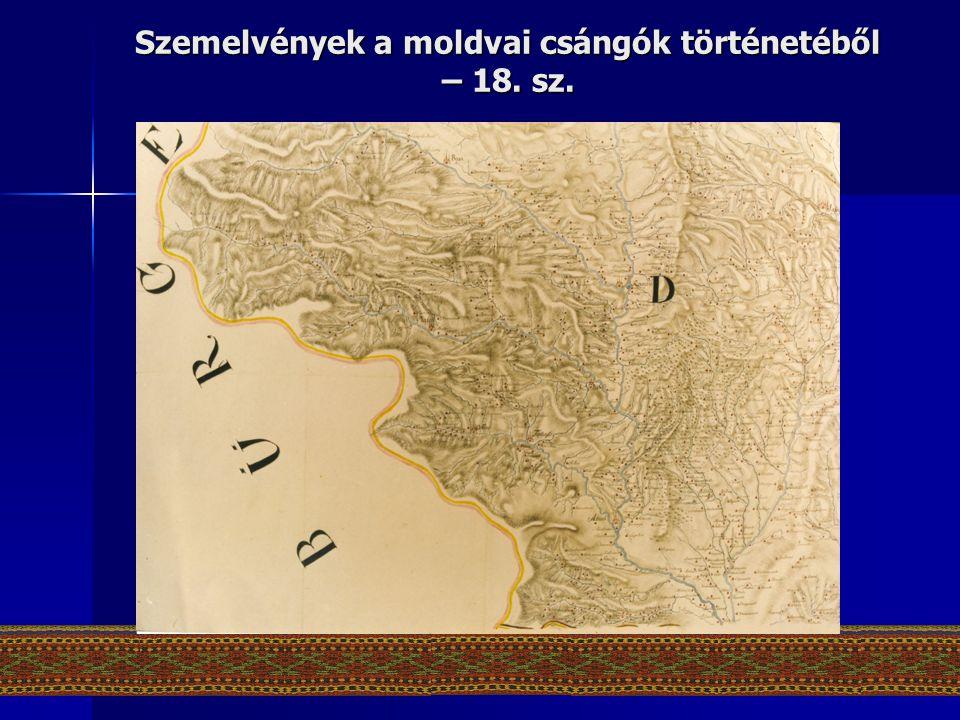 Szemelvények a moldvai csángók történetéből – 18. sz.