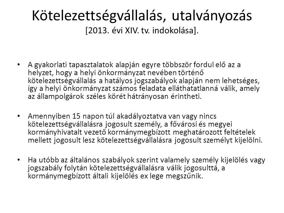 Kötelezettségvállalás, utalványozás [2013.évi XIV.