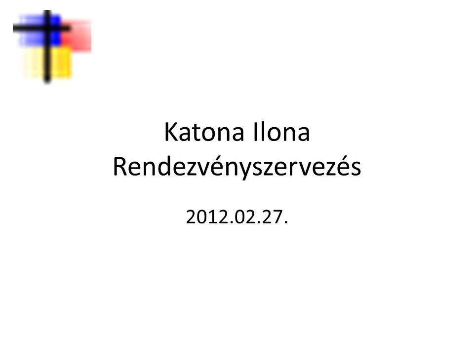 Katona Ilona Rendezvényszervezés 2012.02.27.