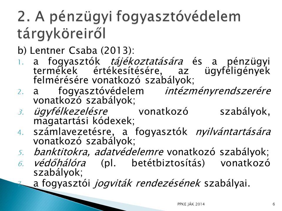 b) Lentner Csaba (2013): 1.