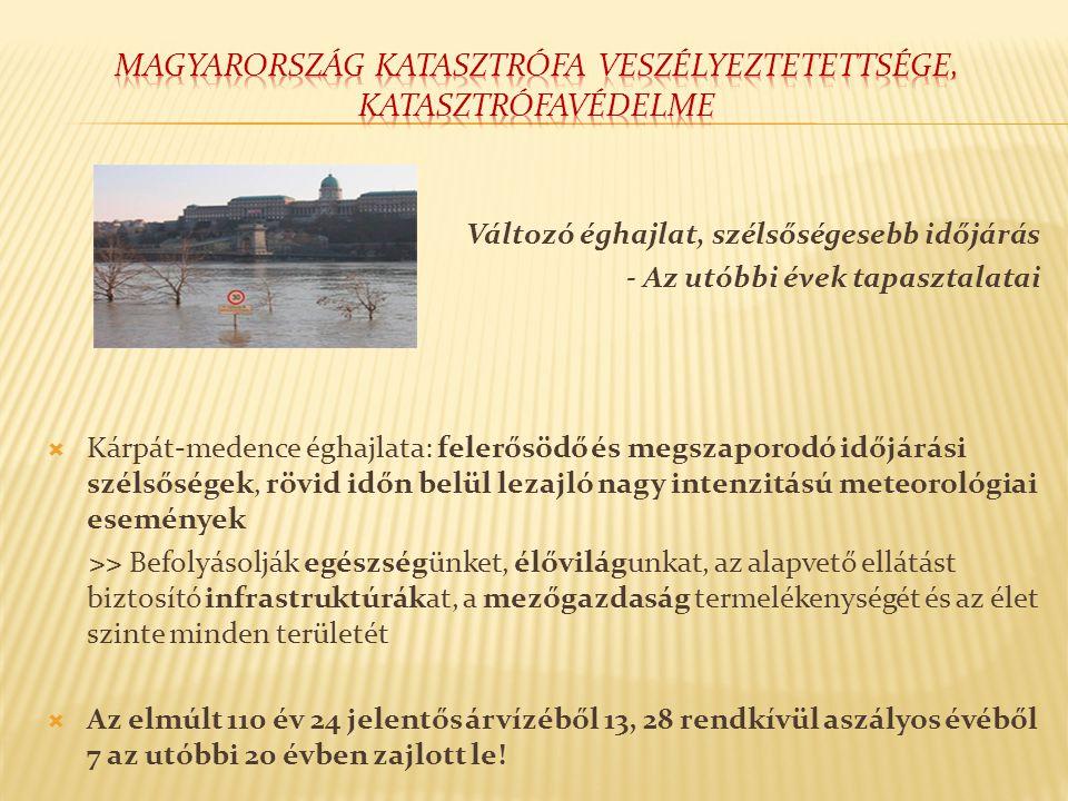Újítások a magyar katasztrófavédelem területén  Nemzeti ügy: védekezés egységes irányítása állami feladat (a közbiztonság része)  A katasztrófavédelem irányít és koordinál (veszélyhelyzetben a településen a katasztrófavédelmi tevékenység irányításának átvétele a polgármestertől)  Védekezés alapdokumentuma: Nemzeti Katasztrófavédelmi Stratégia  Hatósági munka sarkalatos elve: megelőzés, védekezés, helyreállítás hármas egysége  Megelőzés a helyreállításnál olcsóbb!
