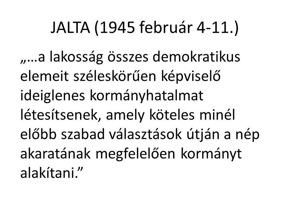 ELŐZMÉNYEK • A világháború vége • Magyarország a vesztesek között • Jóvátétel • Szovjet felszabadítás és megszállás