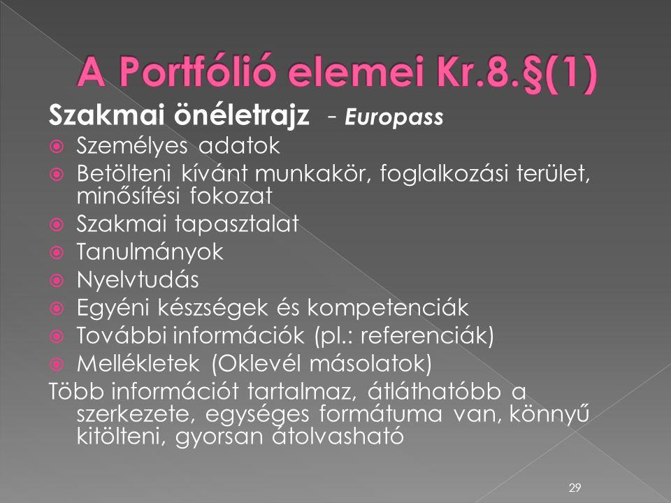 Szakmai önéletrajz - Europass  Személyes adatok  Betölteni kívánt munkakör, foglalkozási terület, minősítési fokozat  Szakmai tapasztalat  Tanulmá