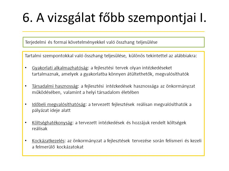 6.A vizsgálat főbb szempontjai I.