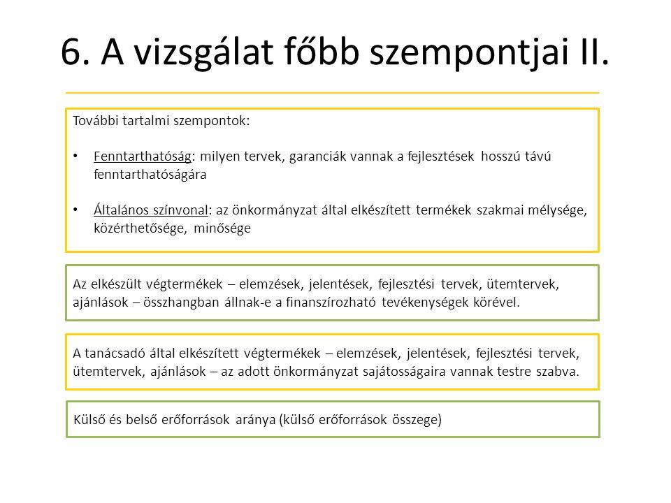6.A vizsgálat főbb szempontjai II.