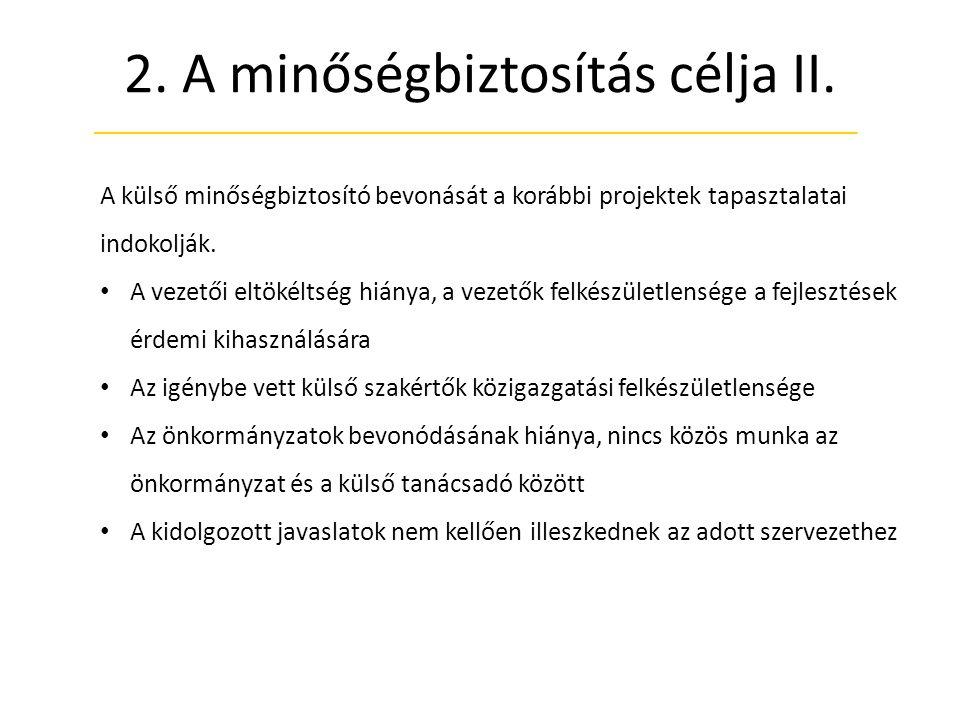 2.A minőségbiztosítás célja II.