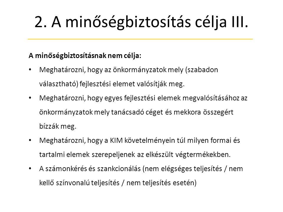 2.A minőségbiztosítás célja III.