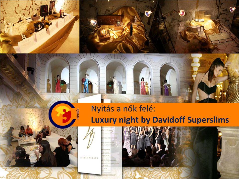 Nyitás a nők felé: Luxury night by Davidoff Superslims