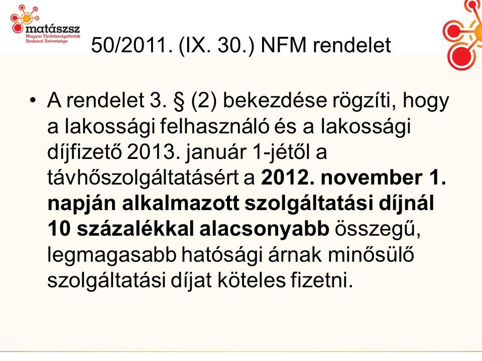 50/2011.(IX. 30.) NFM rendelet •A rendelet 3.