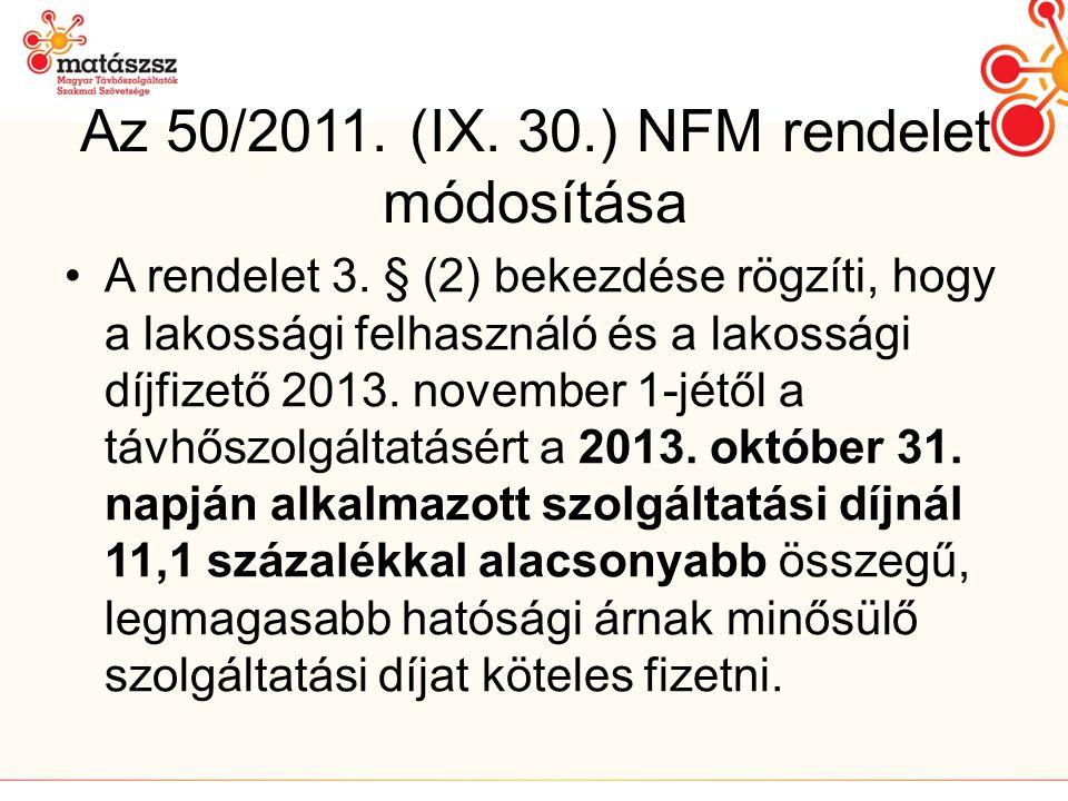 Az 50/2011.(IX. 30.) NFM rendelet módosítása •A rendelet 3.