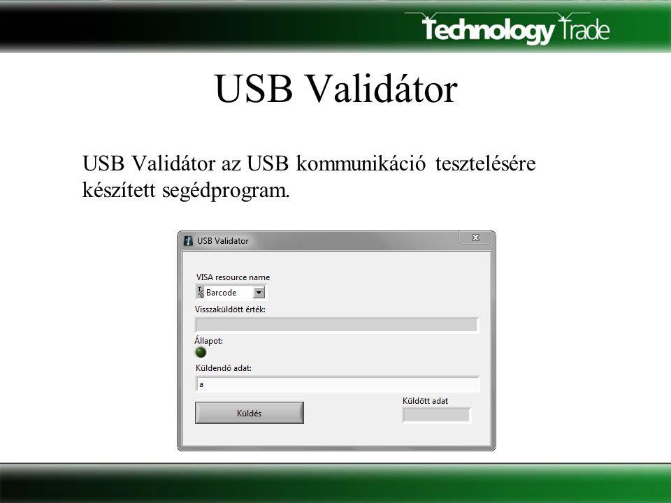USB Validátor USB Validátor az USB kommunikáció tesztelésére készített segédprogram.
