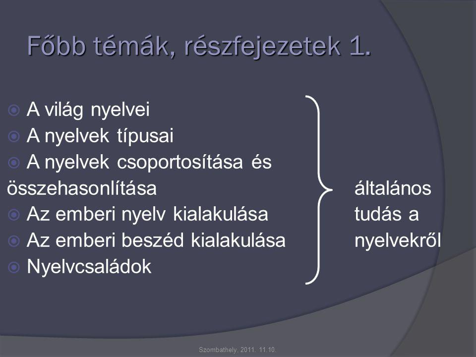 Főbb témák, részfejezetek 1.