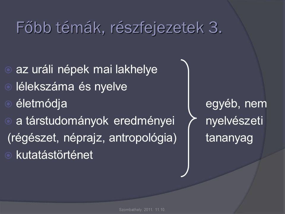Főbb témák, részfejezetek 3.