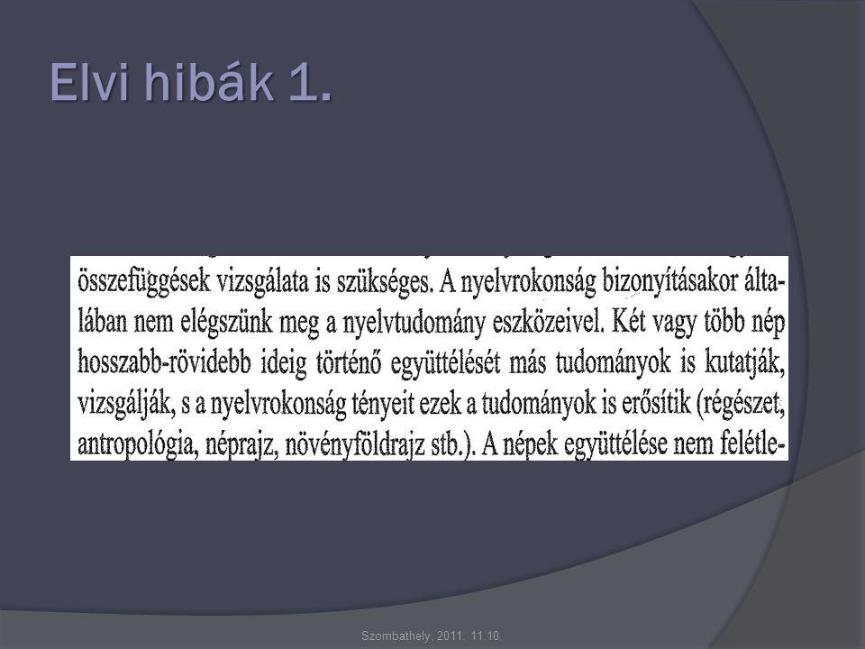Elvi hibák 1. Szombathely, 2011. 11.10.