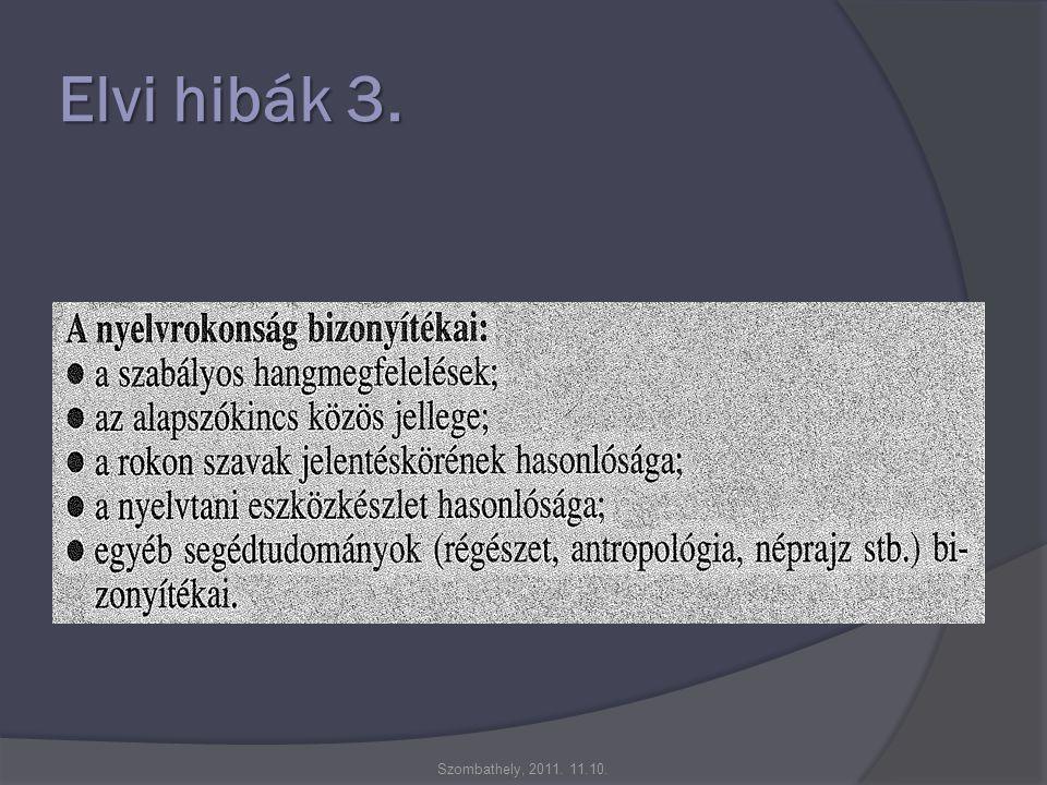 Elvi hibák 3. Szombathely, 2011. 11.10.