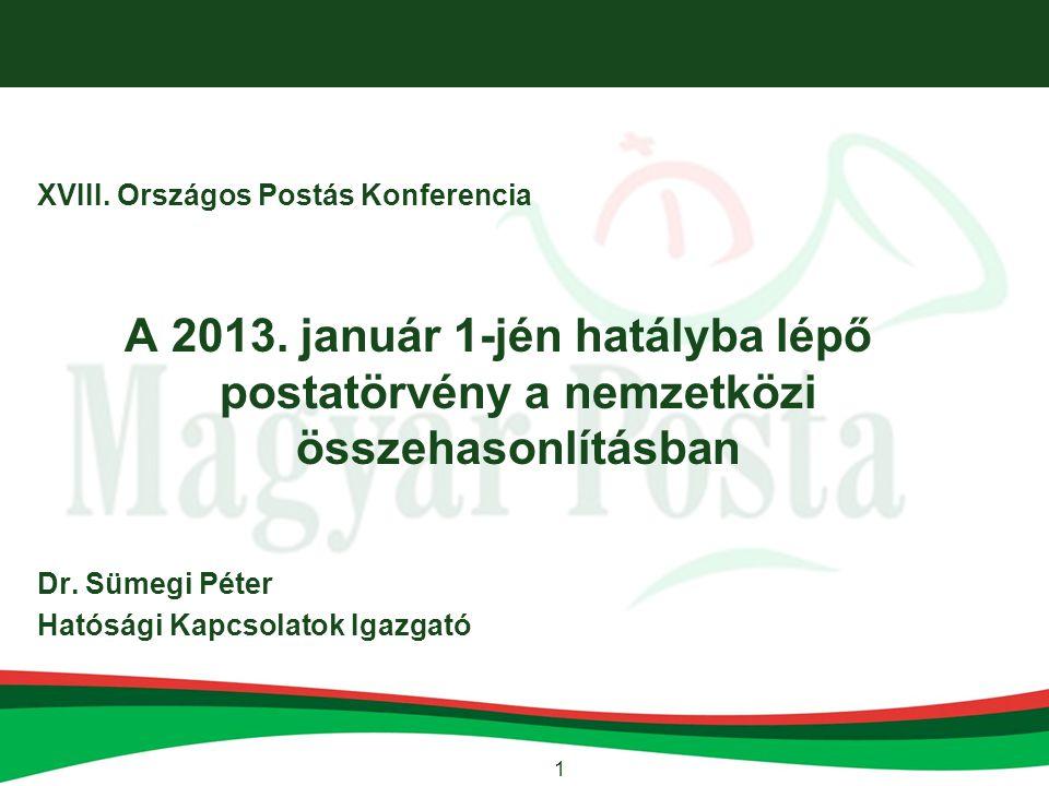 1 XVIII. Országos Postás Konferencia A 2013.