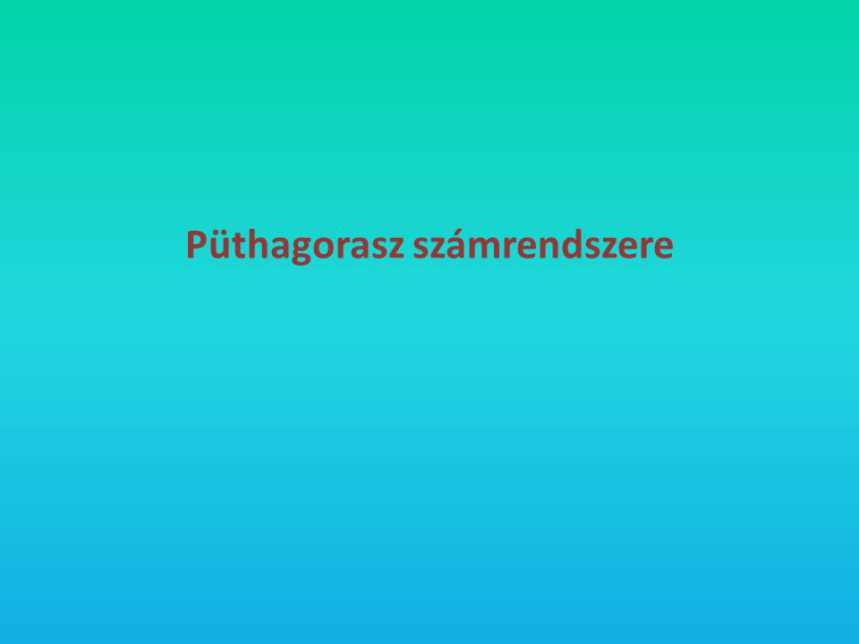 Püthagorasz számrendszere