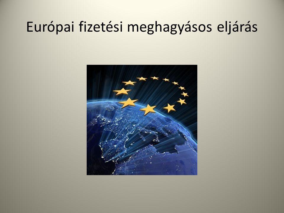 Európai fizetési meghagyásos eljárás