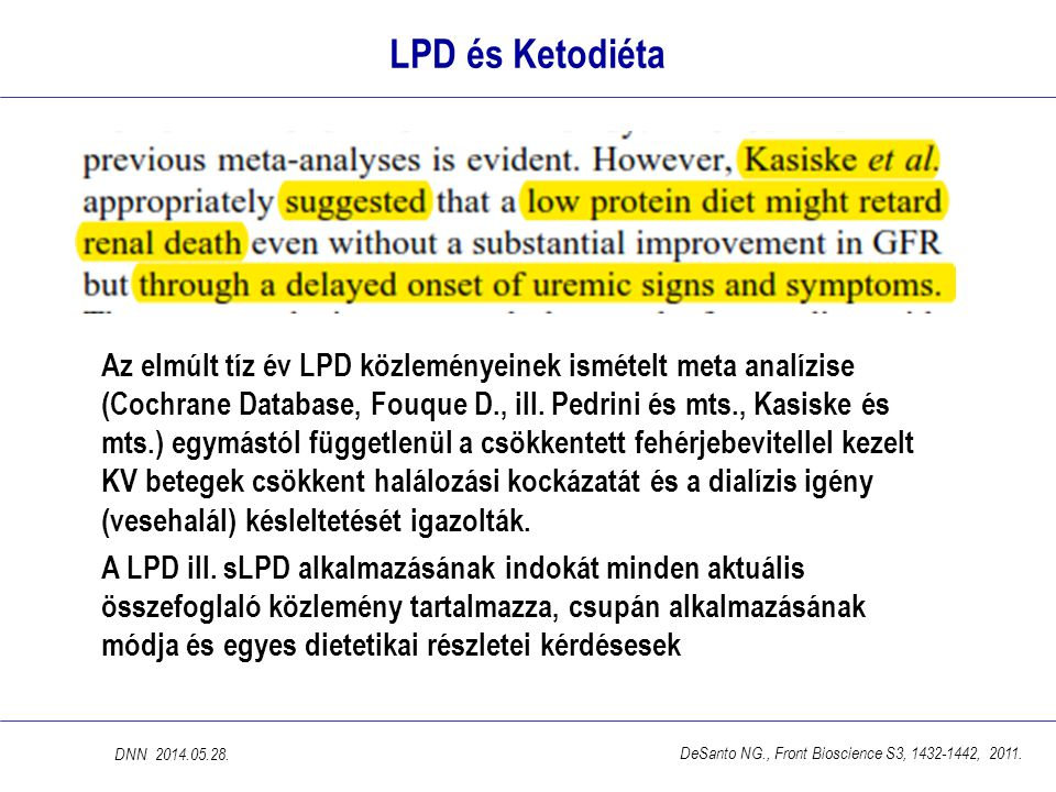 LPD és Ketodiéta Az elmúlt tíz év LPD közleményeinek ismételt meta analízise (Cochrane Database, Fouque D., ill.