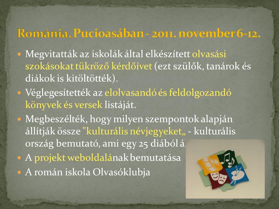  Megvitatták az iskolák által elkészített olvasási szokásokat tükröző kérdőívet (ezt szülők, tanárok és diákok is kitöltötték).  Véglegesítették az