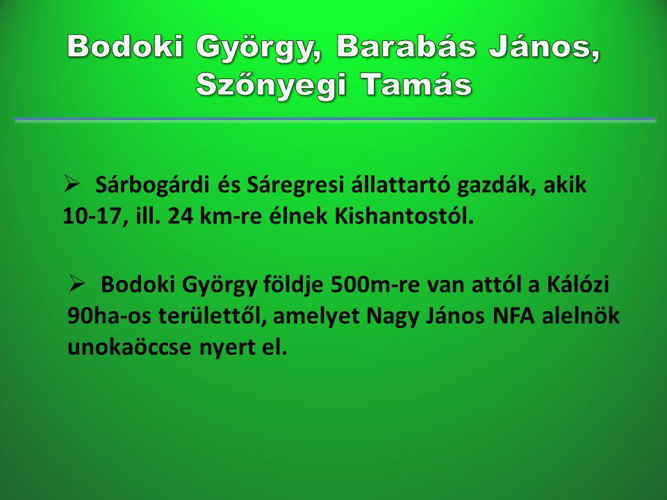  Sárbogárdi és Sáregresi állattartó gazdák, akik 10-17, ill.