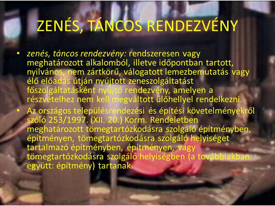 TÖMEGTARTÓZKODÁS • Tömegtartózkodásra szolgáló építmény: amelyben tömegtartózkodásra szolgáló helyiség van, illetőleg amelyen (pl.