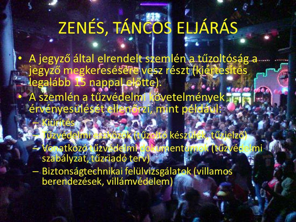 HATÓSÁGI ELJÁRÁS • Amennyiben a fenti kritériumoknak a rendezvény nem felel meg, úgy nem tartozik a 23/2011.