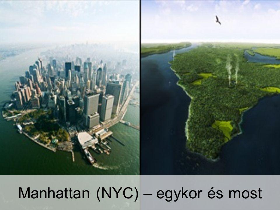Manhattan (NYC) – egykor és most