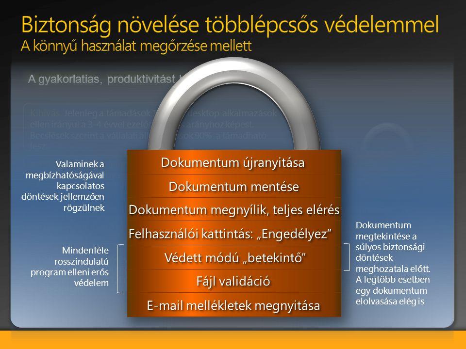 """A többszintű védelem: A Védett Betekintő a fájlokat csak olvasásra nyitja megy egy un. """"homokozóban"""", védelmet nyújtva a kártékony kódok ellen. A Fájl"""