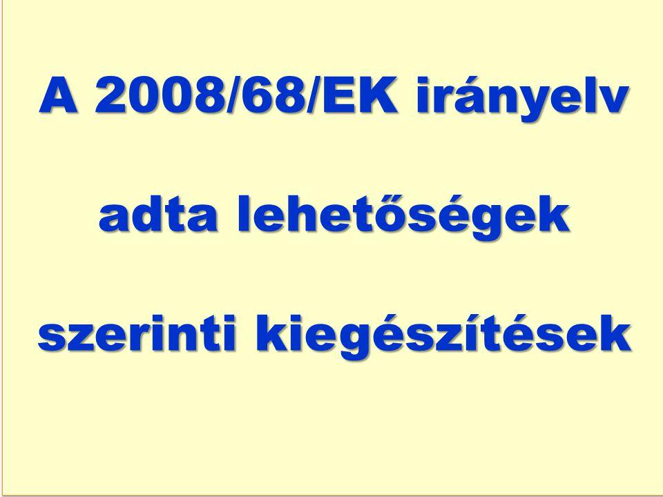 a VÁ szárazföldi szállításáról szóló 2008/68/EK irányelv 6.
