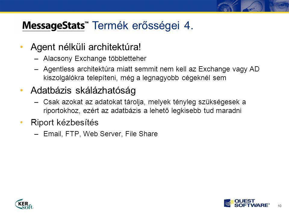 10 •Agent nélküli architektúra.