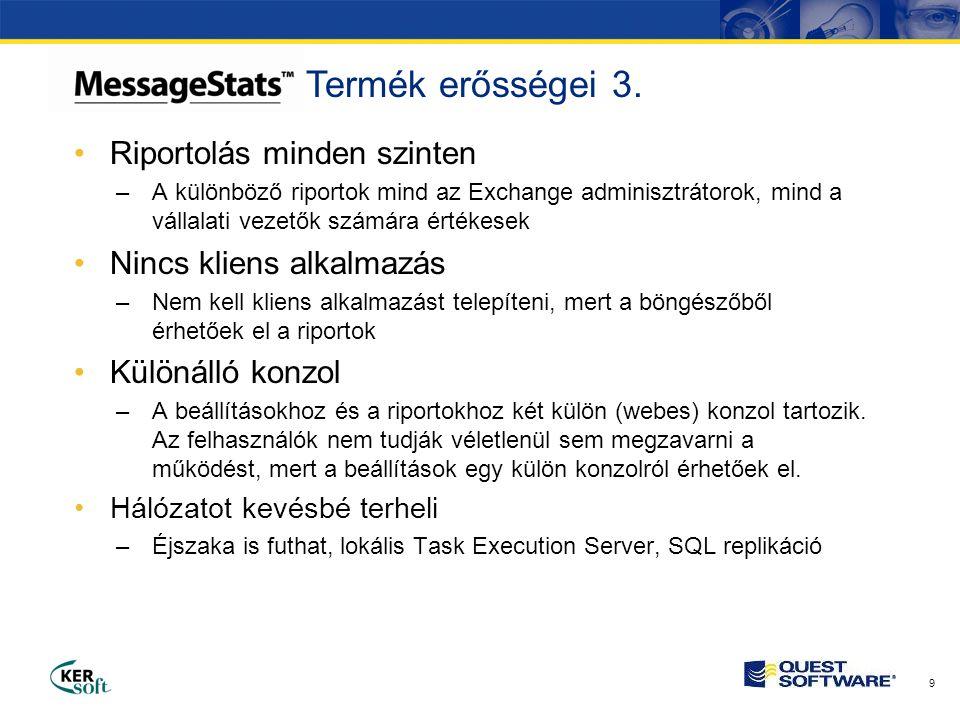 20 •Adatbázis –SQL Server, adatok tárolása •Riport felület –IIS-ben futó saját, egyedi ripor motor (nem SSRS!) •Scheduler Service –Ebből csak 1 van, a gyűjtést vezérli •Task Execution Server –Ebből lehet több is, például távoli telephelyeken –A gyűjtést végzi •Konzolok –Webes konzolok a beállításokhoz –Webes konzolok a riportokhoz Architektúra komponensei
