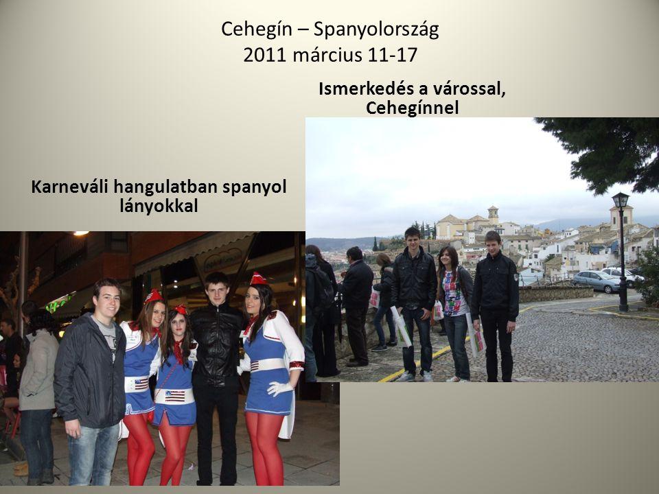 Cehegín – Spanyolország 2011 március 11-17 Karneváli hangulatban spanyol lányokkal Ismerkedés a várossal, Cehegínnel