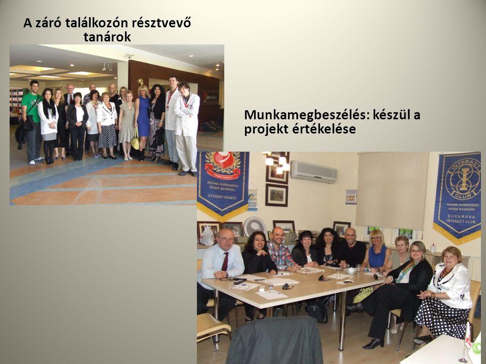 A záró találkozón résztvevő tanárok Munkamegbeszélés: készül a projekt értékelése
