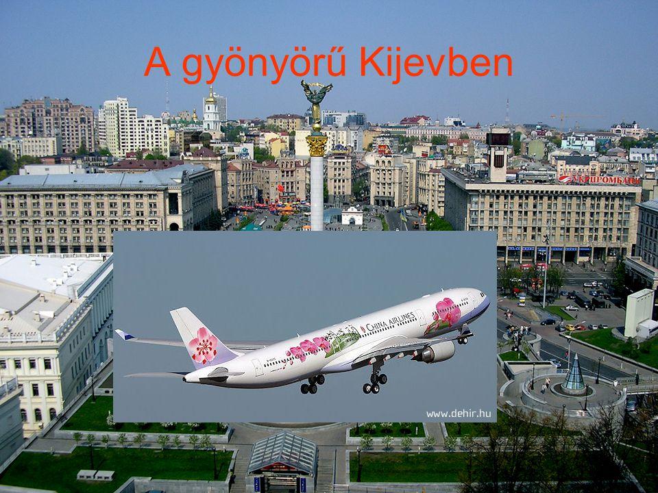 A gyönyörű Kijevben