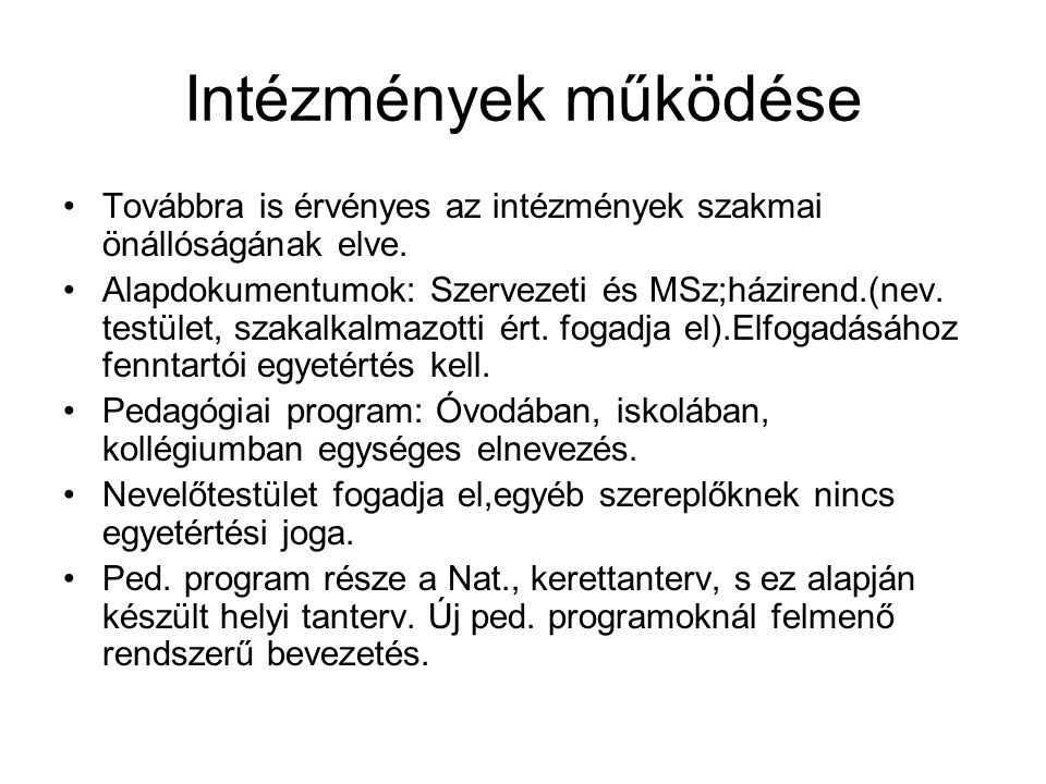 Nemzeti felsőoktatási törvény •3.