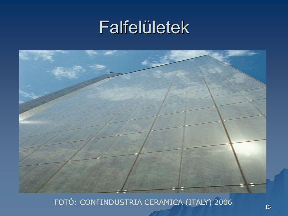 13 Falfelületek FOTÓ: CONFINDUSTRIA CERAMICA (ITALY) 2006