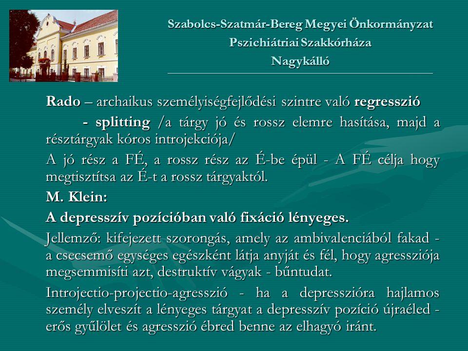 Kohut grandiosus selftárgyelmélet - a depresszió a kóros, éretlen nárcizmus megnyilvánulása - a hangulatzavar hátterében nárcisztikus SZZ áll.