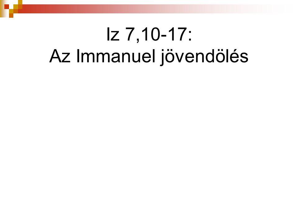 Iz 7,10-17: Az Immanuel jövendölés