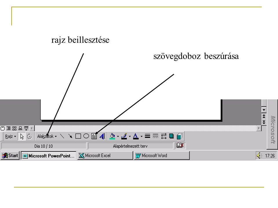 Az előbb felsorolt objektumokat a következő módon szúrhatjuk be: Insert menüpont 1. kép 2. szövegdoboz 3. mozgóképek és hangok 4. diagram 5. táblázat