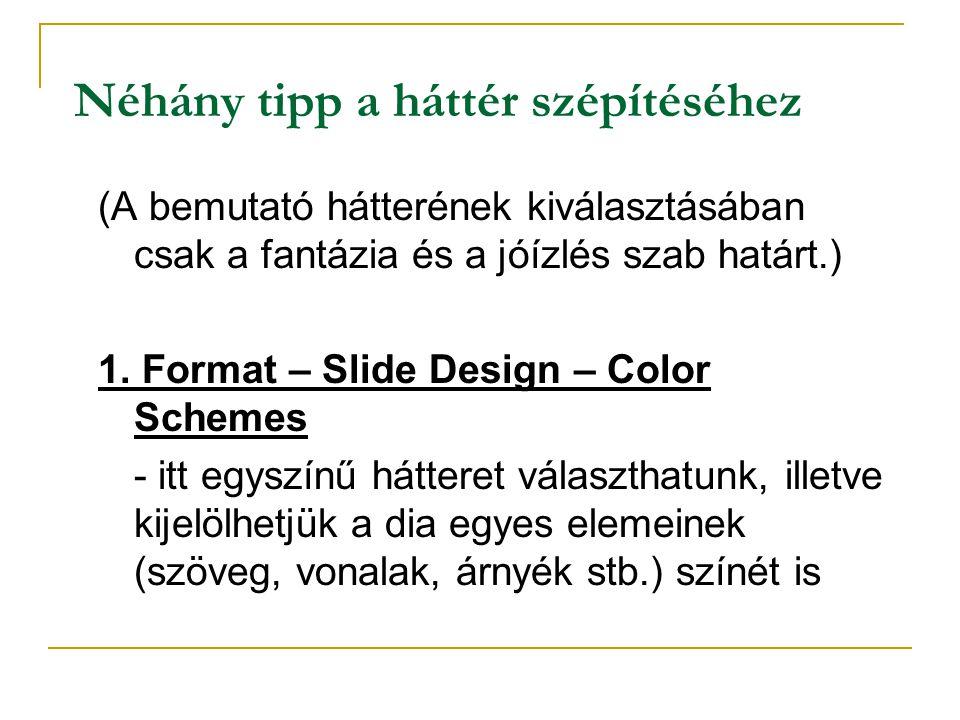 4. Szükség lehet egyéb objektumokra is Például ha valamilyen rajzzal vagy alakzattal akarjuk színesebbé tenni a munkánkat, ezek közül választhatunk: