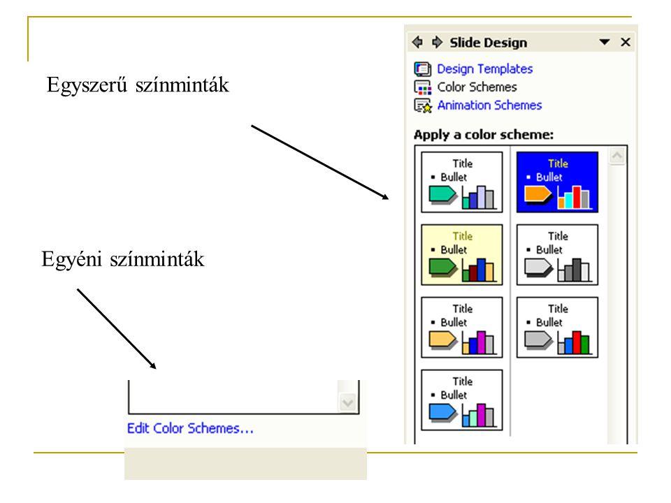 Néhány tipp a háttér szépítéséhez (A bemutató hátterének kiválasztásában csak a fantázia és a jóízlés szab határt.) 1. Format – Slide Design – Color S