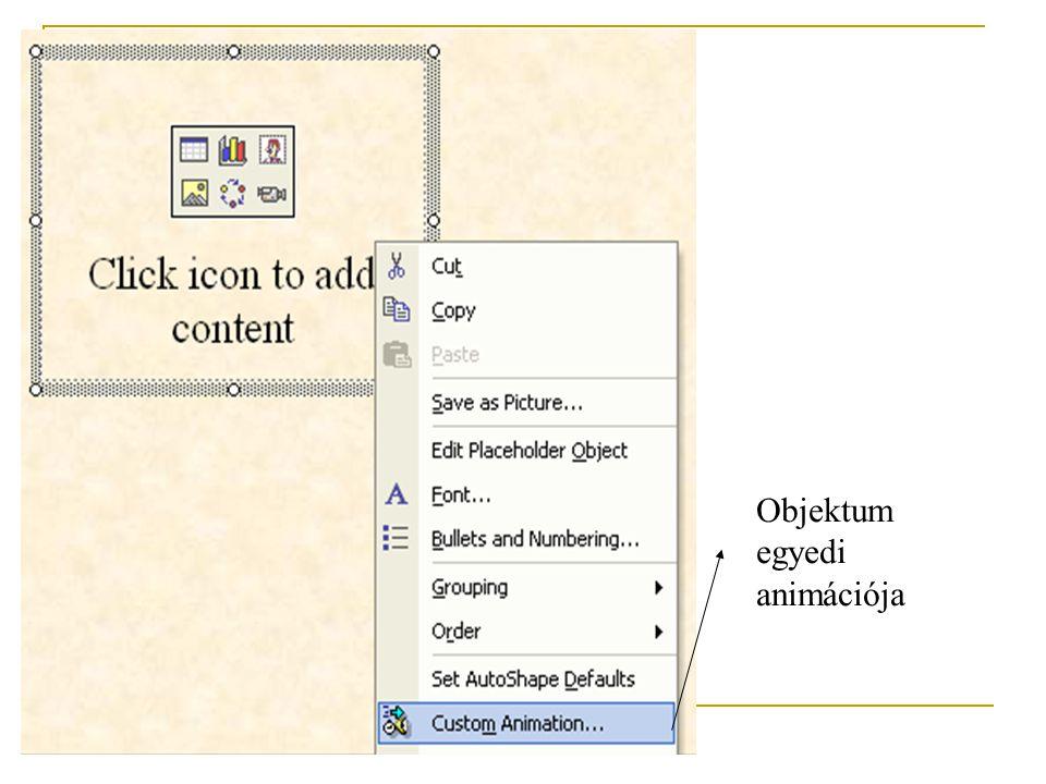 Az animációk  Format – >  Slide Design –  Animation schemes
