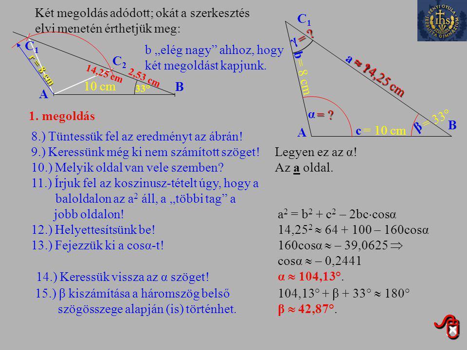 Kihagyom ezt a feladatot Kihagyom ezt a feladatot 2934. feladat Egy háromszög két oldala 10 cm, illetve 8 cm hosszúságú. A rövidebb megadott oldallal